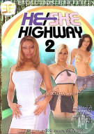 He/She Highway 2 Porn Video