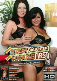 Wanna Fuck My Daughter Gotta Fuck Me First 5 Porn Movie