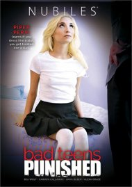 Bad Teens Punished DVD porn movie from Nubiles.