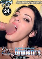 Never Ending Brunettes Porn Movie