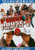 Frat House Fuckfest 8 Porn Movie