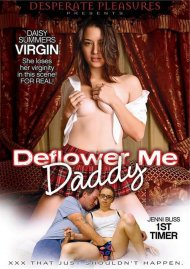 Deflower Me Daddy Porn Movie
