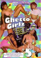 Ghetto Girlz 5 Porn Movie