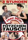 3Std. Fickgeile Amateure-Fotzchen Tausch Boxcover