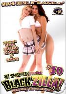 My Daughters Fucking Blackzilla #10 Porn Movie