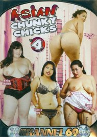 Asian Chunky Chicks 4 Porn Movie