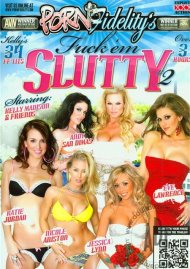Porn Fidelitys Fuck Em Slutty #2 Porn Movie