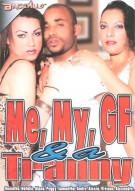 Me, My, GF & A Tranny Porn Movie