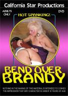 Bend Over Brandy Porn Video