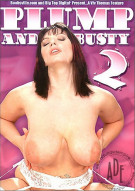 Plump and Busty 2 Porn Movie