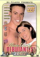 More Dirty Debutantes #227 Porn Movie