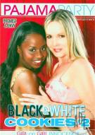 Black & White Cookies 2 Porn Movie