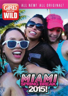 Girls Gone Wild: Miami Spring Break 2015 Porn Movie