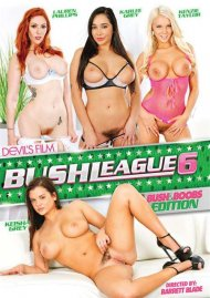 Bush League 6 Porn Movie