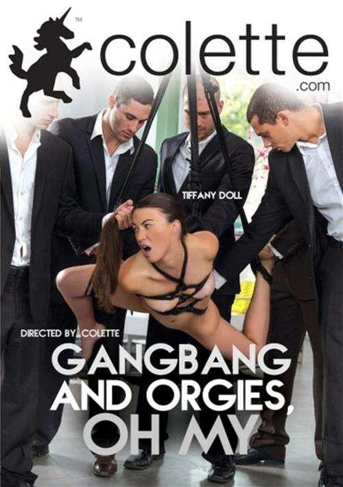 Gangbang And Orgies, Oh My