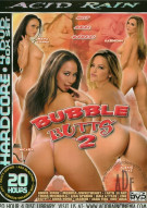 Bubble Butts 2 Porn Movie