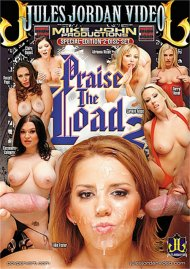 Praise the Load 2 Porn Movie