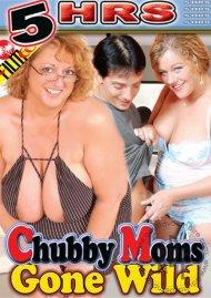 Chubby Moms Gone Wild