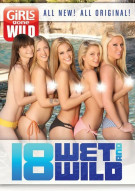 Girls Gone Wild: 18, Wet & Wild Porn Movie
