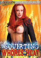 Squirting Whores In Heat Porn Movie