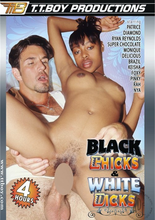 Black Chicks & White Dicks