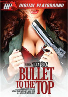 Bullet To The Top Porn Video