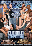 Third Degree Vs. Zero Tolerance: Cuckold Competition 6-Pack Porn Movie