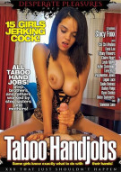 Taboo Handjobs Porn Movie