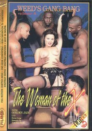 Weeds Gang Bang Vol. 4: The Woman of the X Porn Movie