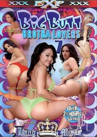 Big Butt Brotha Lovers 7 Porn Movie