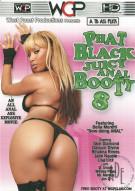 Phat Black Juicy Anal Booty 8 Porn Movie