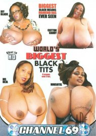 Worlds Biggest Black Tits Porn Movie