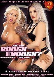 Are You Rough Enough? Porn Movie