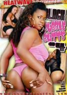Black Bubble Butts 4 Porn Movie