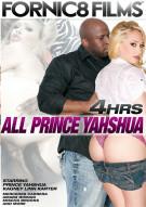 All Prince Yahshua - 4 Hrs Porn Video