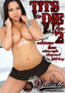 Tits To Die For 2 Porn Movie