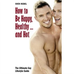 How to Be Happy, Healthy... and Hot Sex Toy