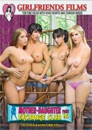 Mother-Daughter Exchange Club Part 16 Porn Movie