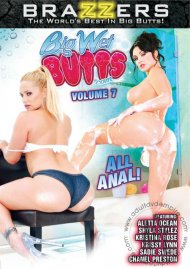 Big Wet Butts Vol. 7 Porn Movie