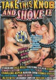 Take This Knob and Shove It Porn Movie