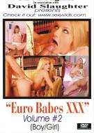 Euro Babes XXX Volume #2 Porn Video