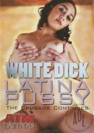 White Dick Latina Pussy Movie