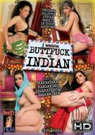 I Wanna Buttfuck An Indian Porn Movie