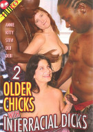 2 Older Chicks With Interracial Dicks Porn Movie