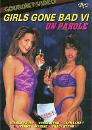 Girls Gone Bad 6: On Parole Porn Movie