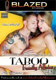 Taboo Family Affairs Vol. 3 Porn Movie