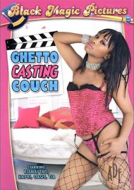 Ghetto Casting Couch Porn Movie