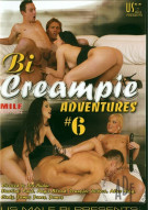 Bi Creampie Adventures #6 Porn Movie