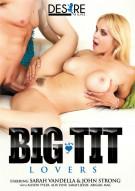 Big Tit Lovers Porn Movie