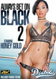 Always Bet On Black 2 Porn Movie